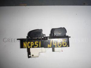 Пульт стеклоподъемника на Toyota Succeed NCP51 466 /