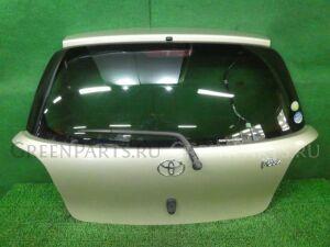 Дверь задняя на Toyota Vitz SCP10 1SZ-FE