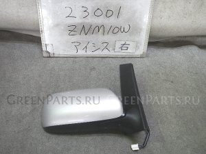 Зеркало двери боковой на Toyota Isis ZNM10W